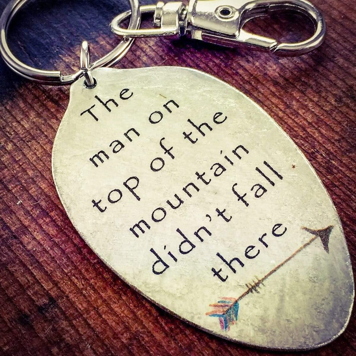 Inspiring Gift, The man on top of the mountain didn't fall there Keychain, Motivational Jewelry, Kyleemae Designs Spoon Jewelry