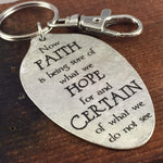 Faith is being sure of what we hope for spoon keychain by kyleemae designs
