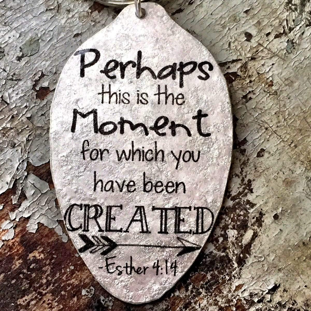 esther 4 perhaps this is the moment keychain