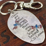 CS Lewis There are far better things ahead than any we leave behind Keychain, Inspiring Gift for Women, Silverware Jewelry