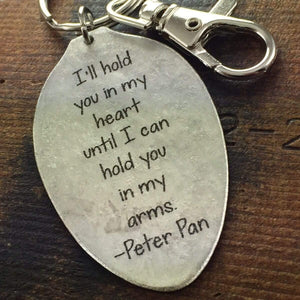 Peter Pan Quote Keychain I'll Hold You In My Heart Spoon Keychain, Friend Goodbye Gift, Going Away Present Memorial Gift, Bereavement Gift