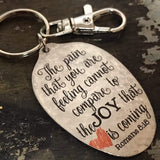 Romans 8:18 The pain that you are feeling cannot compare to the joy that is coming Spoon Keychain by Kyleemae Designs