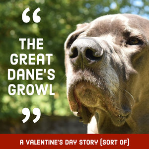 The Great Dane's Growl