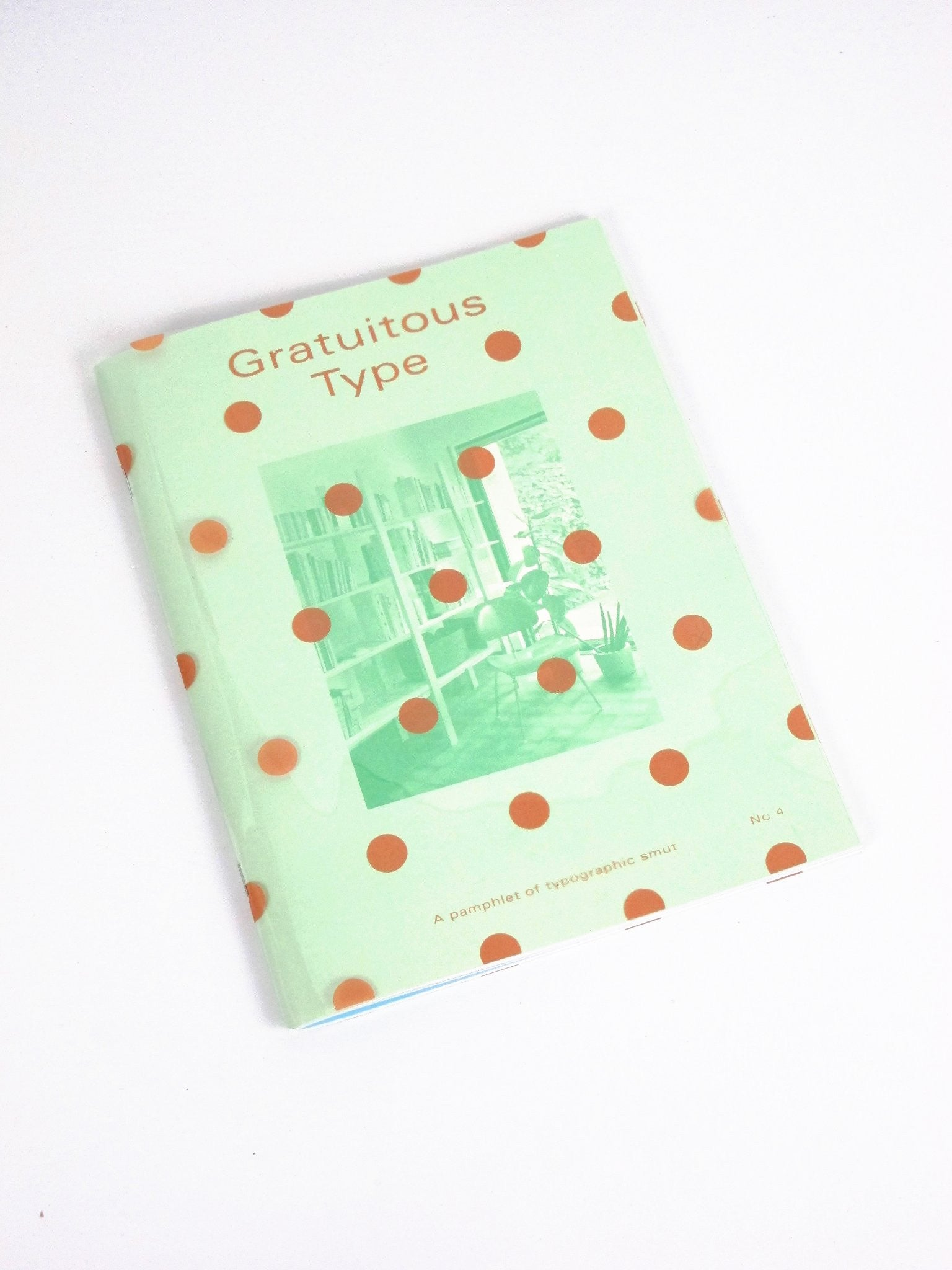 Gratuitous Type Issue 4