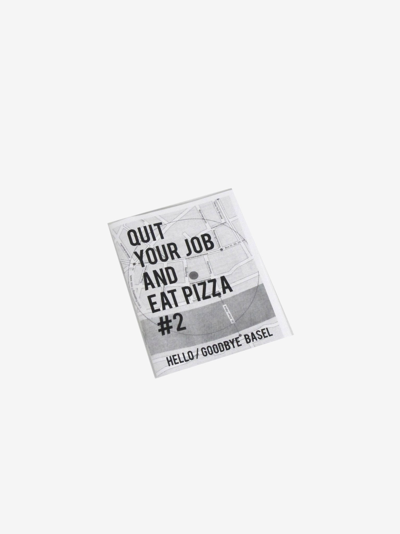 Quit Your Job and Eat Pizza #2
