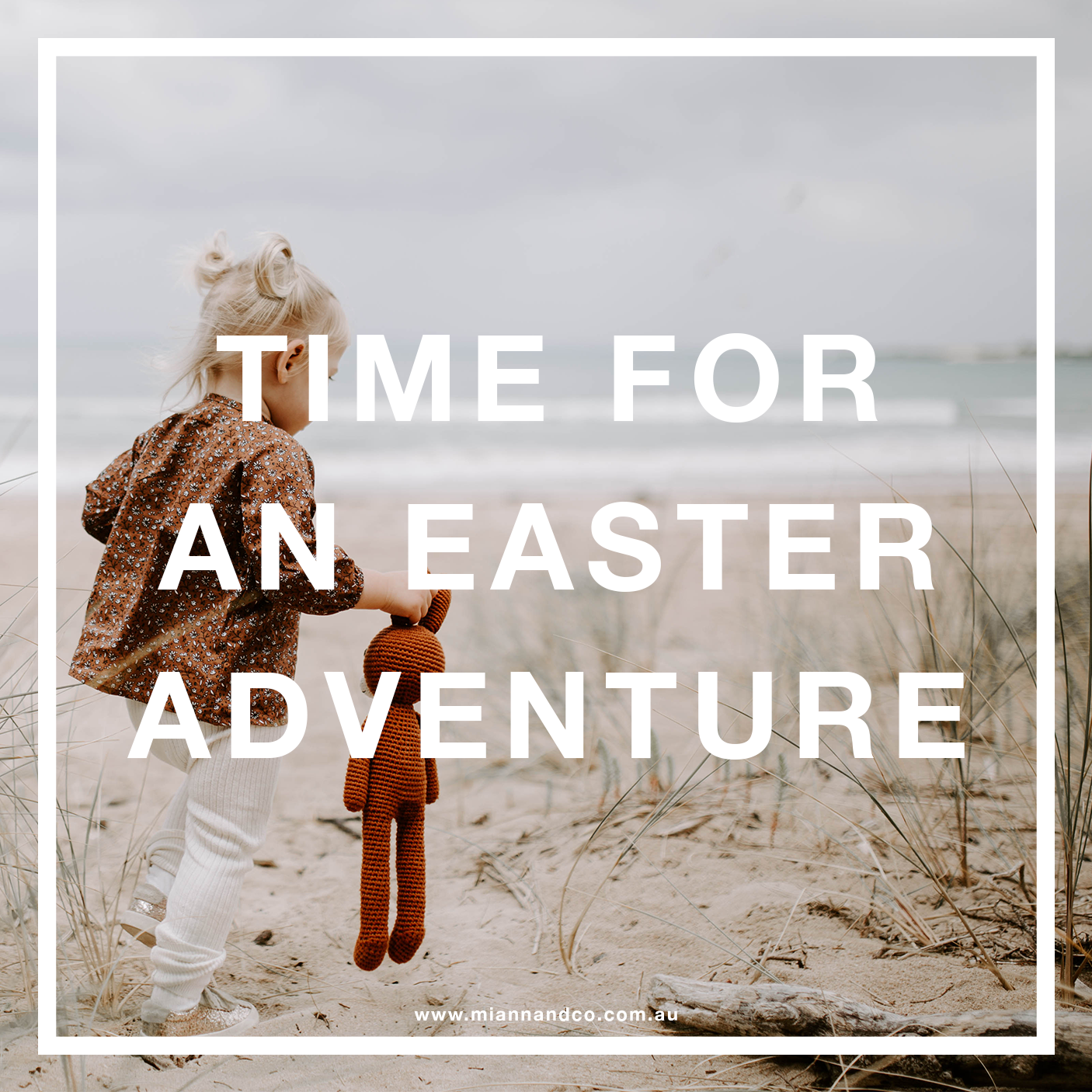 TIME FOR AN EASTER ADVENTURE