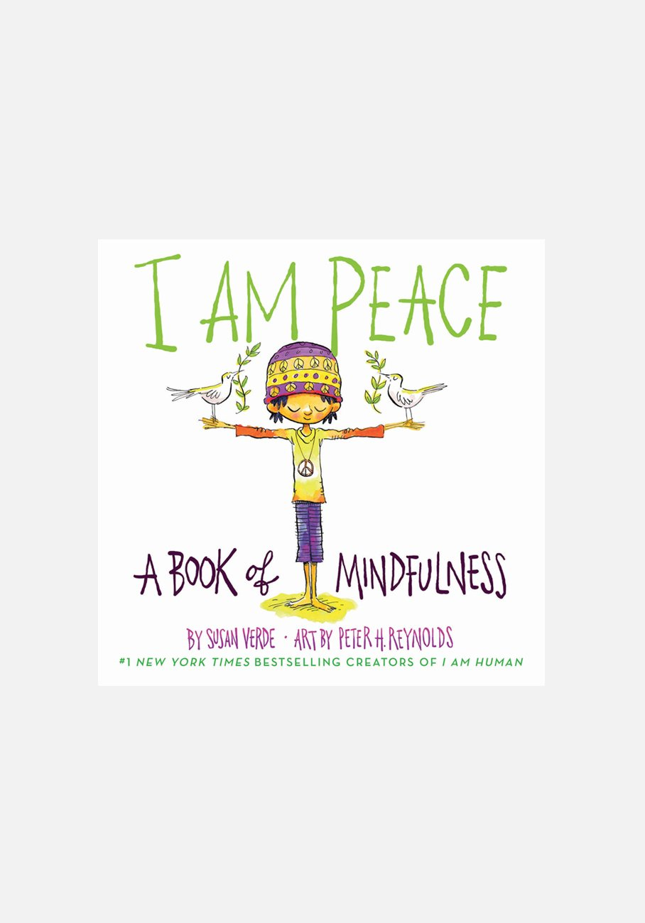 'I Am Peace: A Book of Mindfulness' by Susan Verde