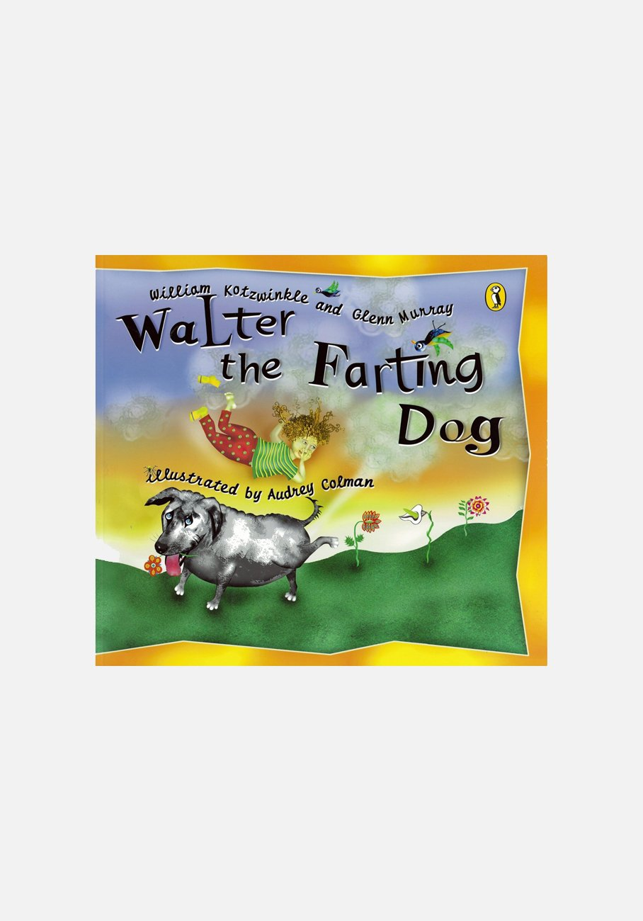 'Walter The Farting Dog' by William Kotzwinkle