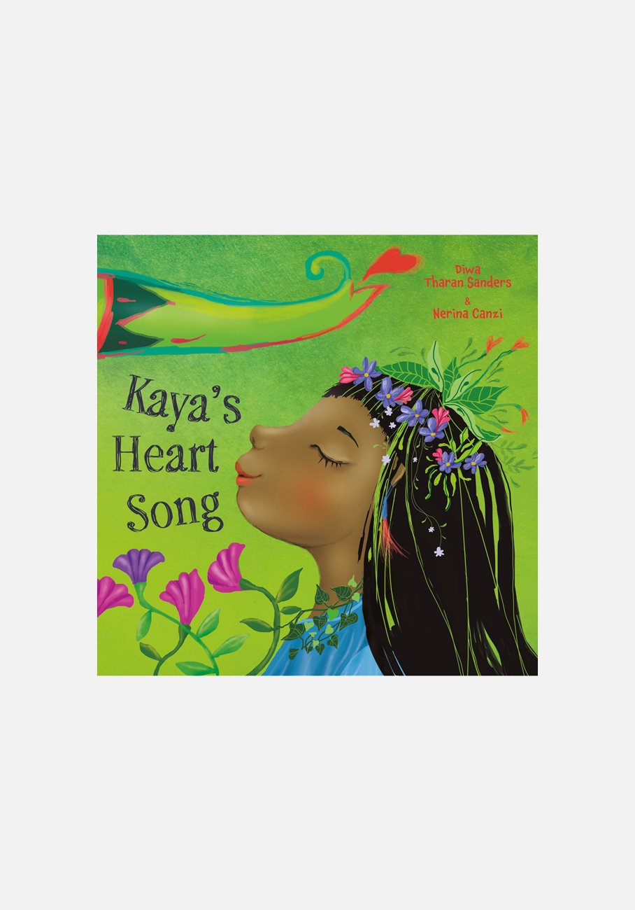 'Kaya's Heart Song' By Diwa Tharan Sanders