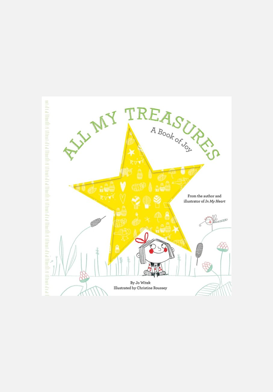 'All My Treasures: A Book of Joy' By Jo Witek