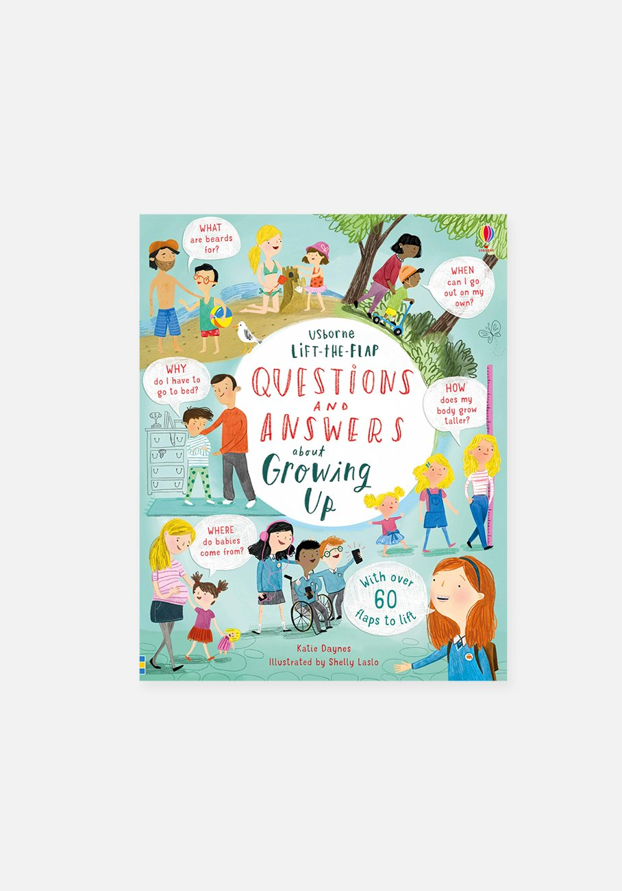 'Lift-the-Flap Questions & Answers about Growing Up' By Katie Daynes