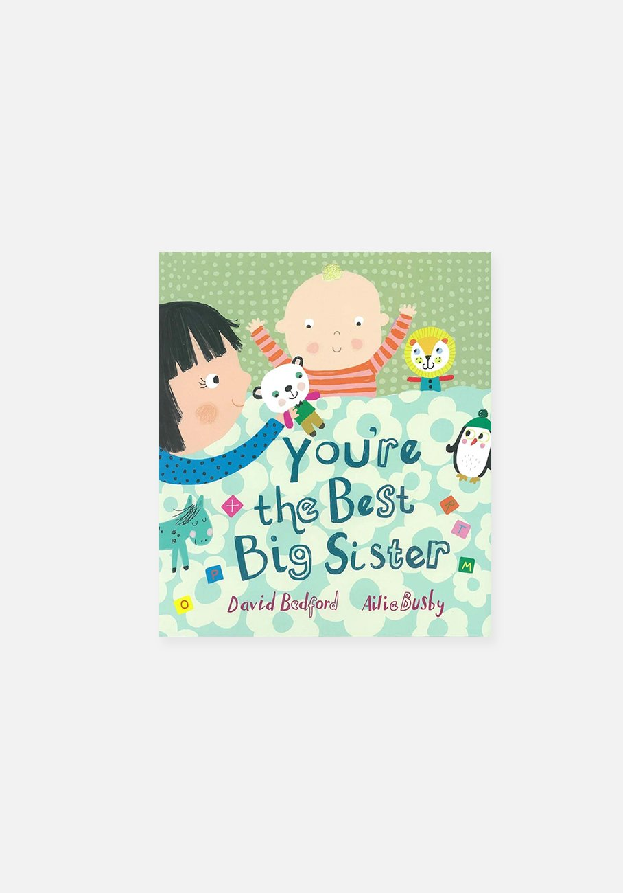 'You're The Best Big Sister' By David Bedford