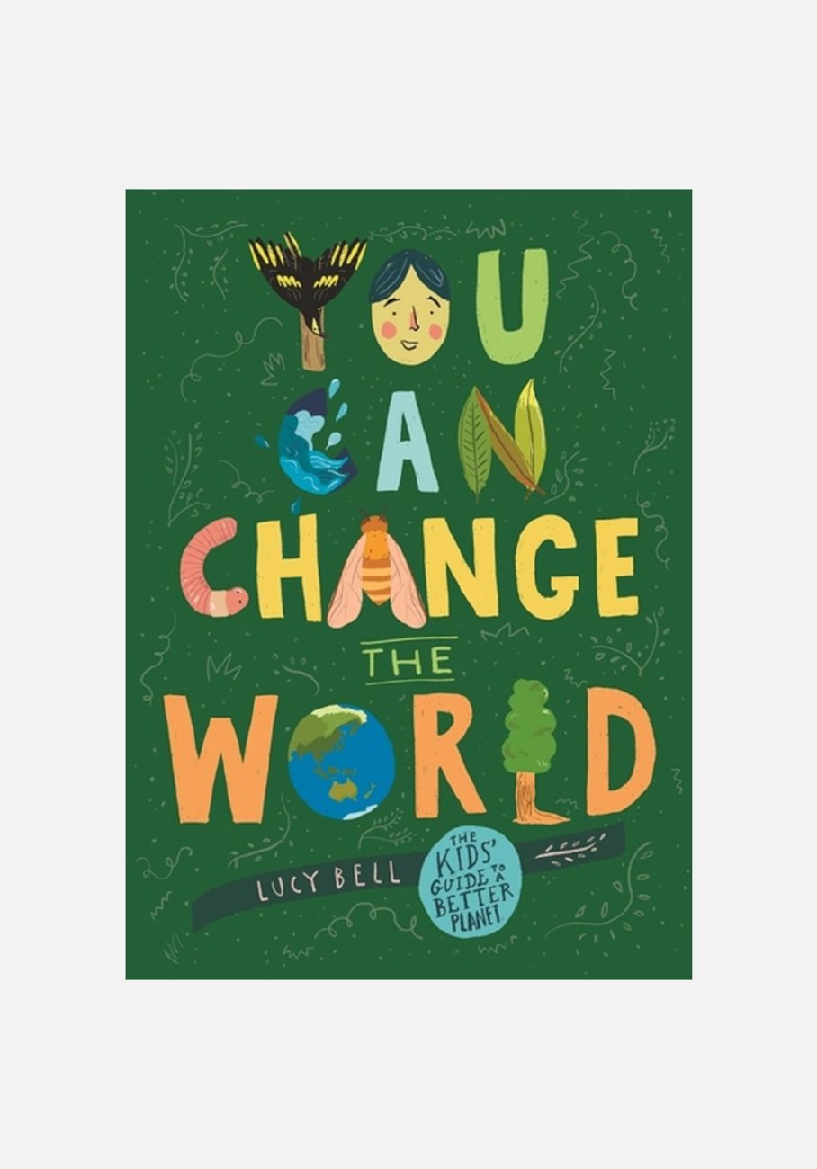 'You Can Change the World' Lucy Bell