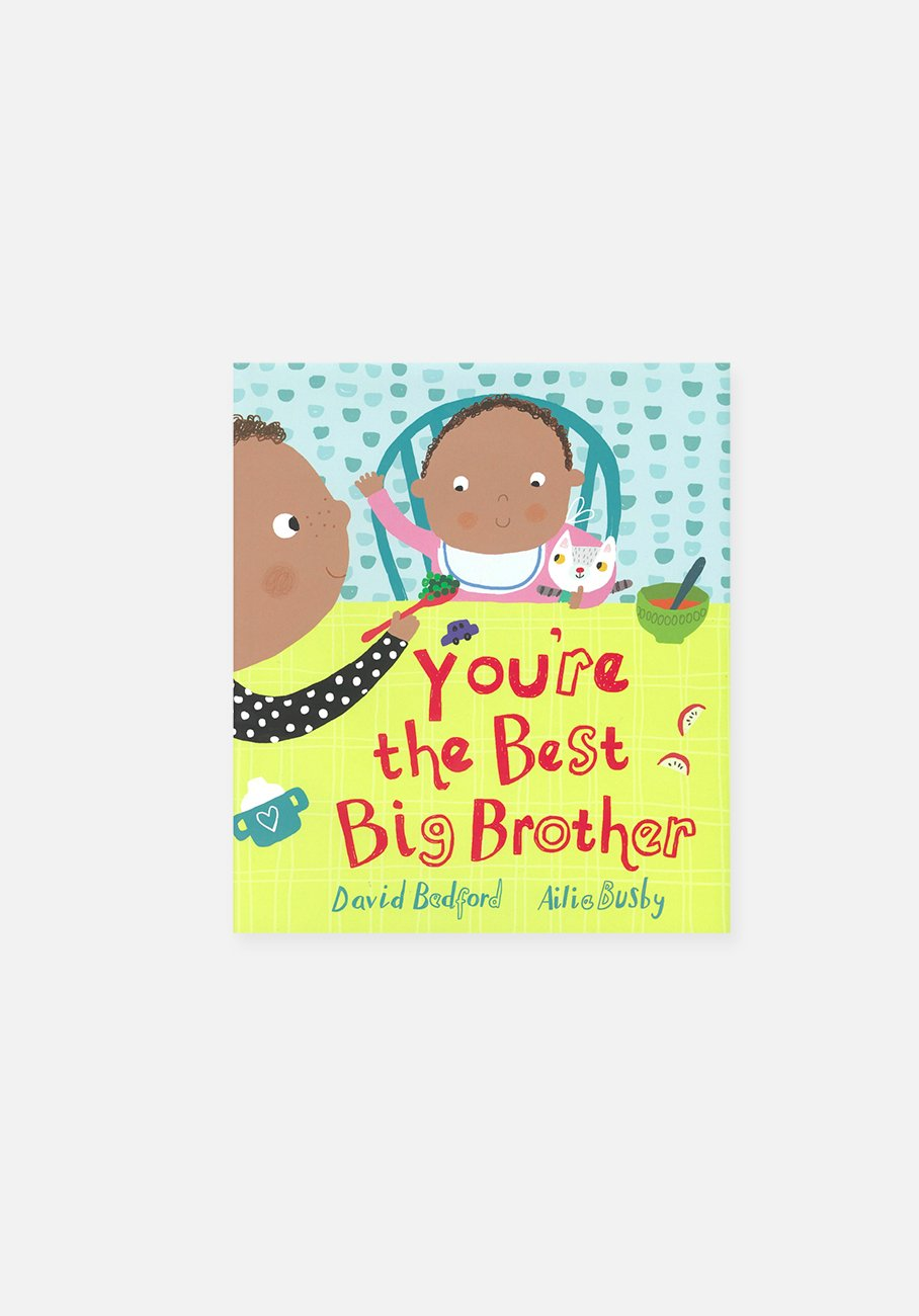 'You're The Best Big Brother' By David Bedford