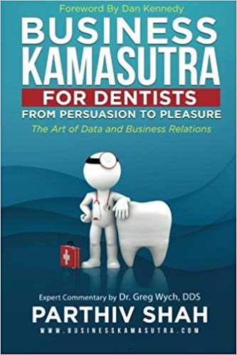 Business Kamasutra Book For Dentists