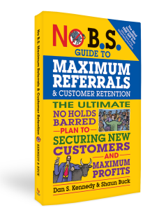 No BS Maximum Referrals & Customer Retention Book