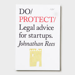 Do Protect - Legal advice for startups by Johnathan Rees