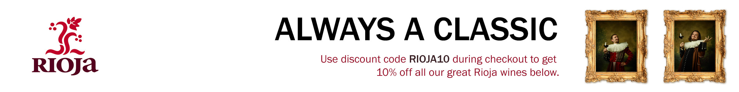 Use discount code RIOJA10 in the checkout for 10% off our Rioja's (Not applicable to case rates)