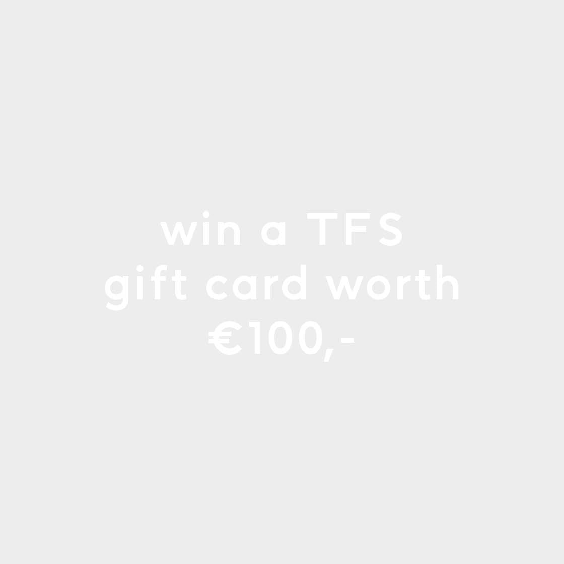 Sign up and win a TFS gift voucher _ The Fine Store