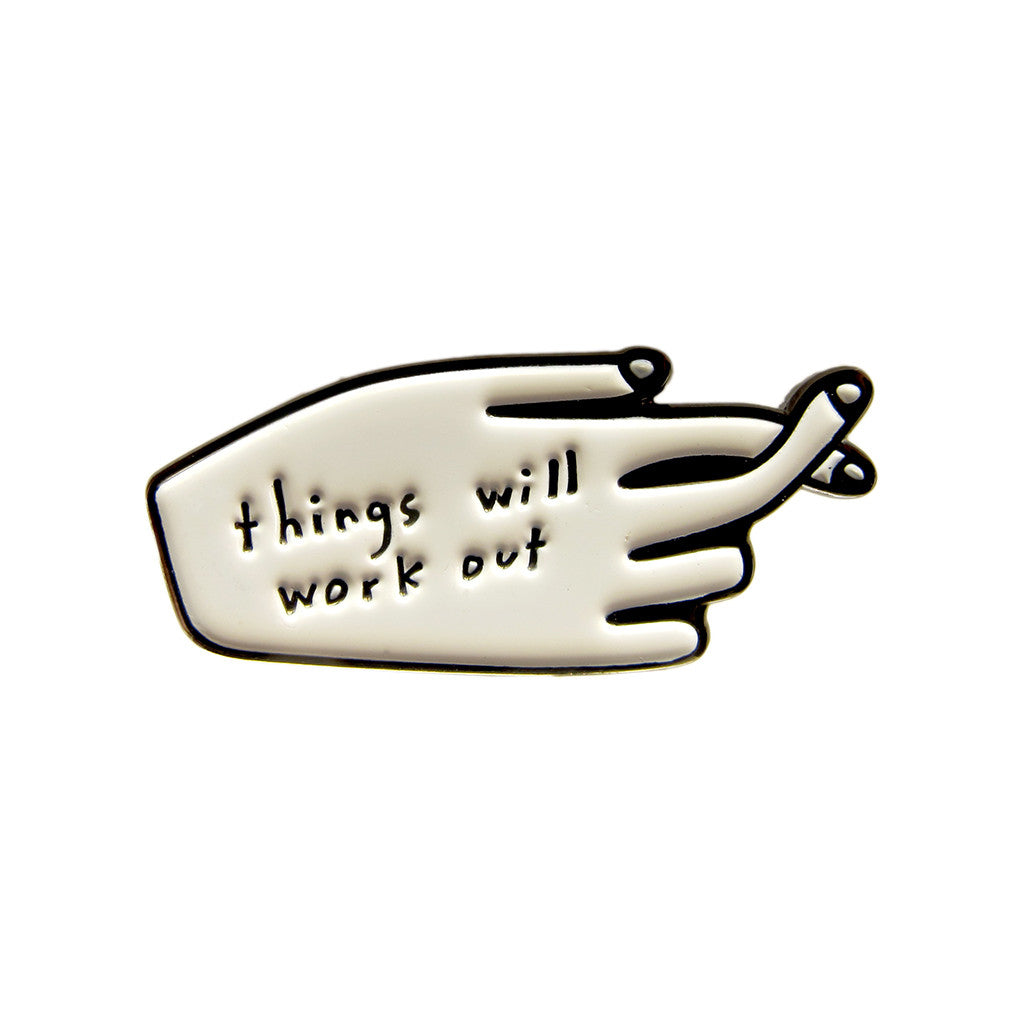 Things Will Work Out Pin, People I've Loved | The Fine Store