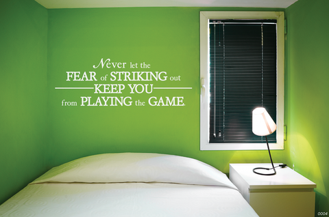 Never Let The Fear Of Striking Out Wall Decal 0004