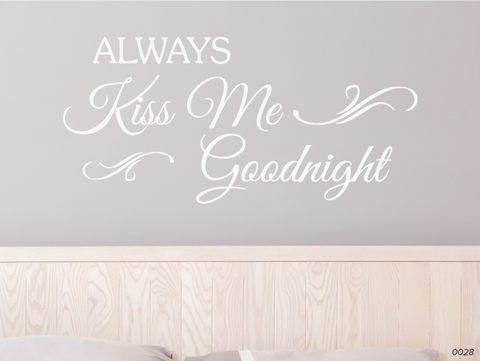 Always Kiss Me Goodnight Wall Cling 0028