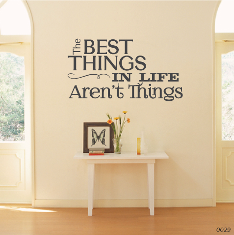 The Best Things Aren't Things Living Room Wall Decal 0029