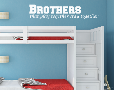Brothers Quotes Wall Decal 0037