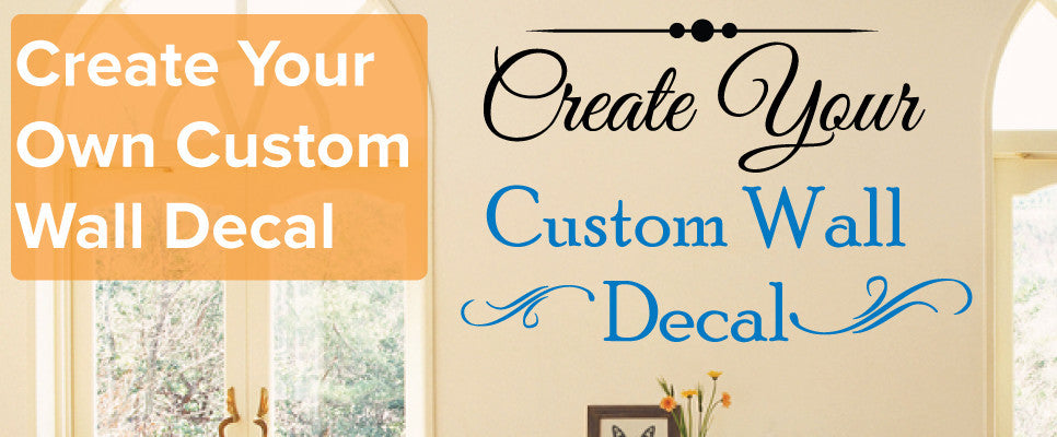 Create Your Own Wall Sticker