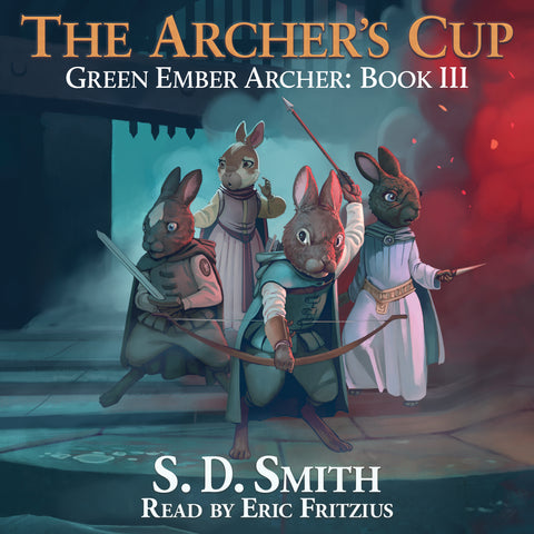 The Archer's Cup (Green Ember Archer Book III) - Audiobook Download
