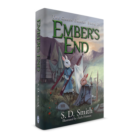 Ember's End: The Green Ember Book IV - Hard Cover