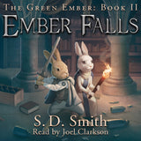 Combo - The Green Ember Series Audiobook Downloads - Now includes The Last Archer: A Green Ember Story