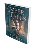 Ember Falls: The Green Ember Book II - Soft Cover