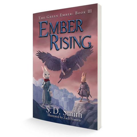 Ember Rising: The Green Ember Book III - Soft Cover