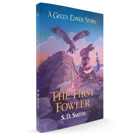 The First Fowler (Green Ember Archer 2)