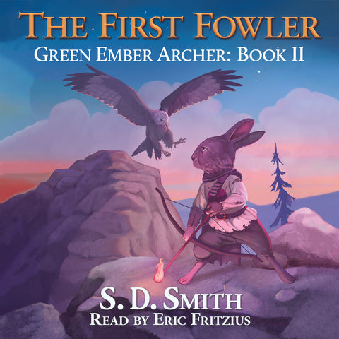 The First Fowler (Green Ember Archer Book II) - Audiobook Download