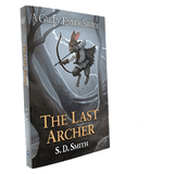 The Green Ember + The Last Archer - A Green Ember Story - Special Edition!  Includes opening chapters of The Green Ember Book III: Ember Rising