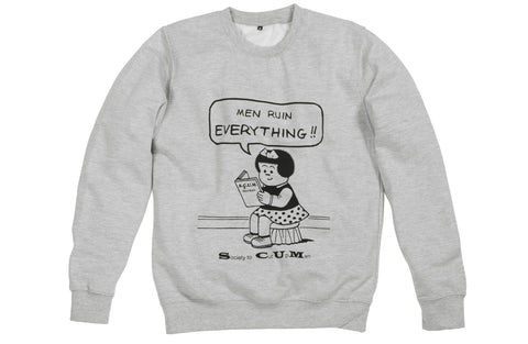 Men Ruin Everything Sweater