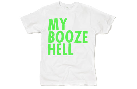 My Booze Hell T-shirt (White/Green)