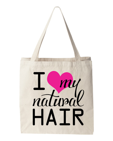 I Love My Natural Hair Tote Bag
