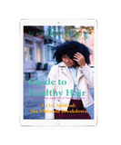 Natural Hair Rules!!! Guide to Healthy Hair + Bonus Pack