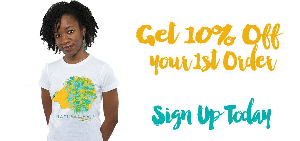 Get 10% Natural Hair Tees, T-shirts and mugs