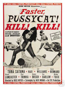 'Faster Pussycat! Kill! Kill!' Film print (18 x 12) - Man Cave Ideas