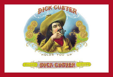 Dick Custer Cigars vintage print - Man Cave Ideas