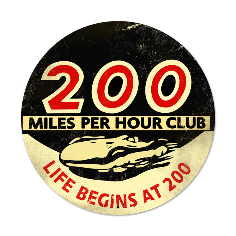 200 MPH Metal Sign - Man Cave Ideas