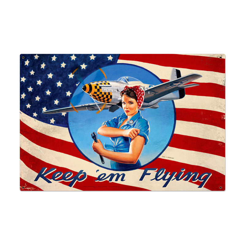 Keep Em Flying Metal Sign - Man Cave Ideas