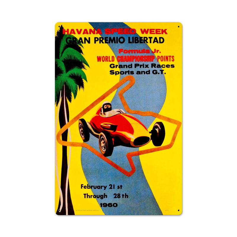 Havana Speed Week Metal Sign - Man Cave Ideas
