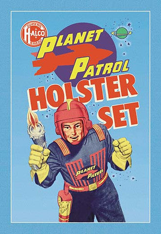 'Planet Patrol Holster Set' vintage print - Man Cave Ideas