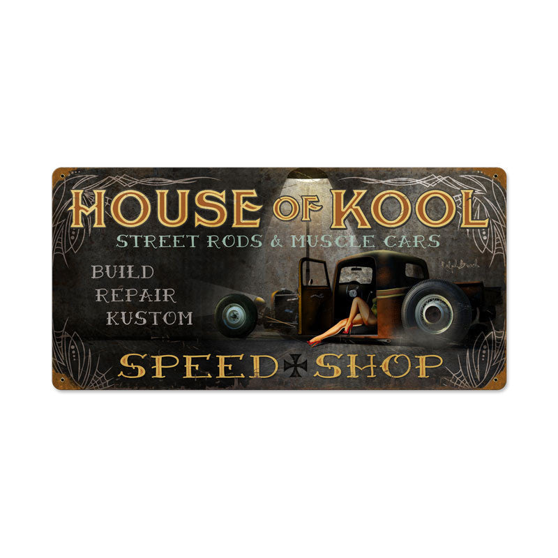 House of Kool Metal Sign - Man Cave Ideas