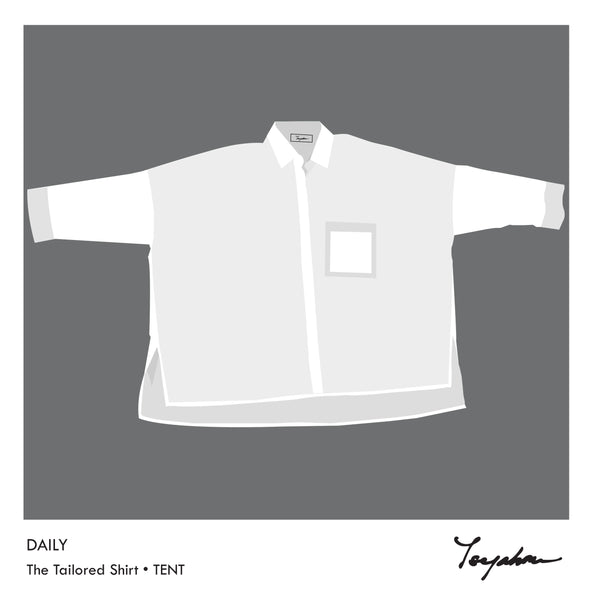 The Tailored Shirt • TENT